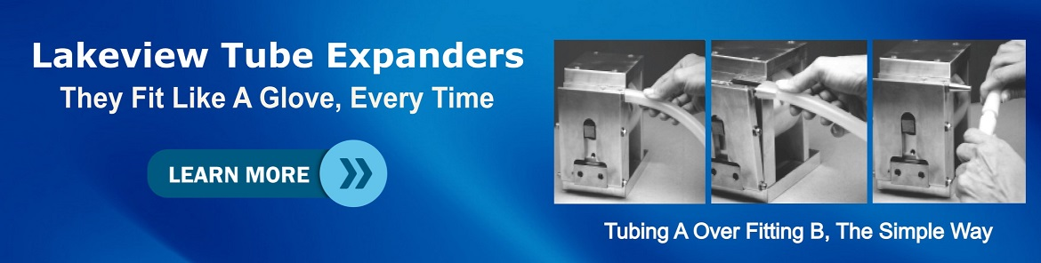 Medical Plastic Tube Expanders - Lakeview Equipment